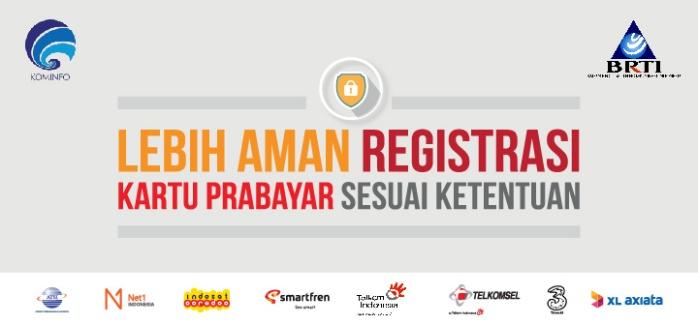 Registrasikan Kartu Prabayar sesuai ketentuan